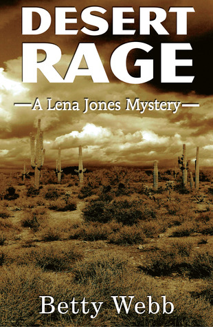 Desert Rage (Lena Jones Mystery, #8)