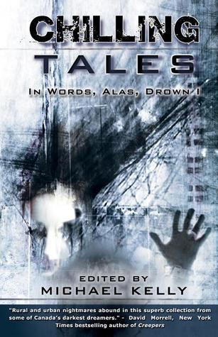 Chilling Tales: In Words, Alas, Drown I