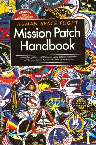 Human Space Flight Mission Patch Handbook