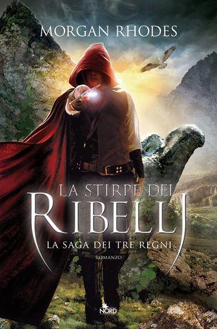 La stirpe dei ribelli (Falling Kingdoms, #2)