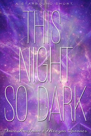 This Night So Dark (Starbound, #1.5)