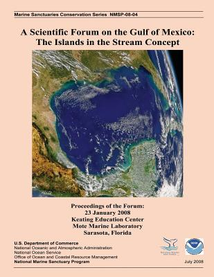 A Scientific Forum on the Gulf of Mexico: The Islands in the Stream Concept