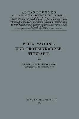 Sero-, Vaccine- Und Proteinkorper-Therapie