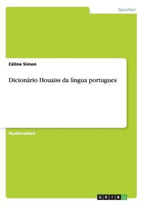 Dicionario Houaiss Da Lingua Portugues