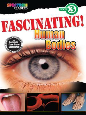 Fascinating! Human Bodies: Level 3