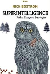 Superintelligence: Paths, Dangers, Strategies Book