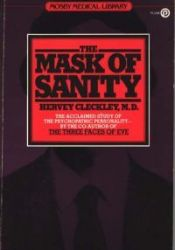 The Mask of Sanity Book by Hervey M. Cleckley