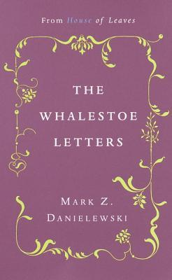 The Whalestoe Letters