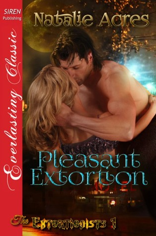 Pleasant Extortion (The Extortionists #1)