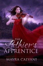 Blog Tour: Mayra Calvani's The Luthier's Apprentice