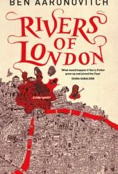 Rivers of London (Peter Grant, #1)