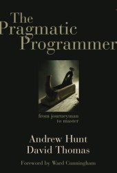 The Pragmatic Programmer: From Journeyman to Master Book