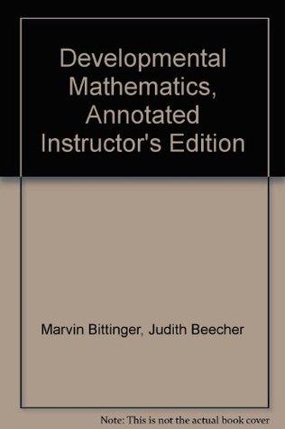 Developmental Mathematics, Annotated Instructor's Edition