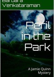 Peril in the Park (Jamie Quinn Mystery #3) Book by Barbara Venkataraman