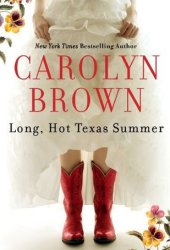 Long, Hot Texas Summer Book