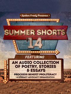 Spoken Freely Presents: Summer Shorts '14