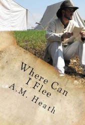 Where Can I Flee (Ancient Words, #1) Pdf Book