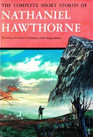 The Complete Short Stories of Nathaniel Hawthorne