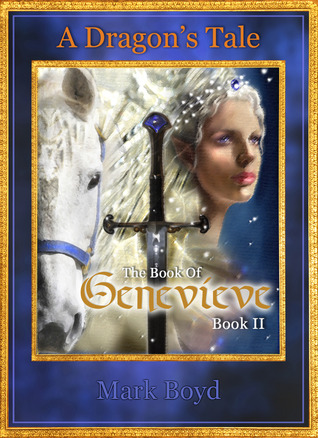 The Book of Genevieve (A Dragon's Tale, #2)