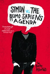 Simon vs. the Homo Sapiens Agenda (Creekwood, #1) Book