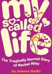 My So-Called Life (Rachel Riley, #1) Book by Joanna Nadin