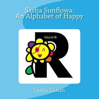Sasha Sunflowa: An Alphabet of Happy: R