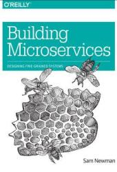 Building Microservices: Designing Fine-Grained Systems Book