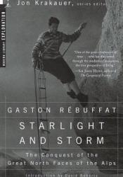Starlight and Storm Book by Gaston Rébuffat