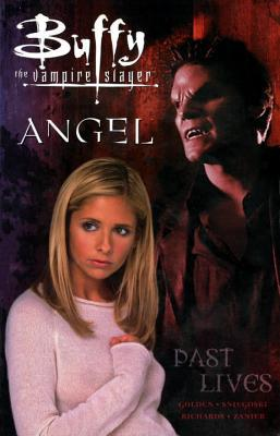 Buffy the Vampire Slayer / Angel: Past Lives (Buffy the Vampire Slayer Comic #21/Angel Comic #7 Buffy Season 4/ Angel Season 1)