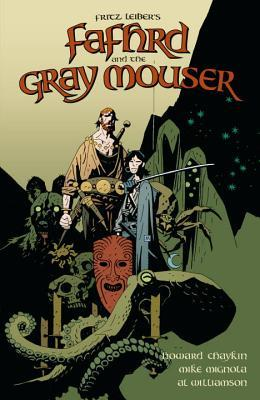 Fritz Leiber's Fafhrd and the Gray Mouser
