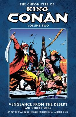 The Chronicles of King Conan, Vol. 2: Vengeance from the Desert and Other Stories