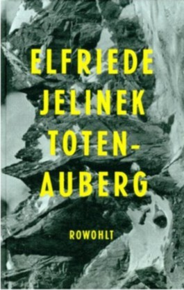 Totenauberg: ein Stück