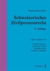 Schweizerisches Zivilprozessrecht