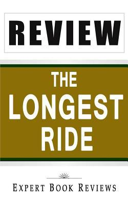 The Longest Ride: By Nicholas Sparks -- Analysis