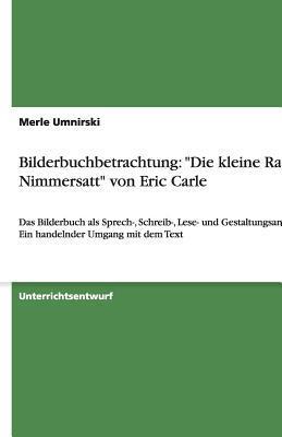 """Bilderbuchbetrachtung: """"Die Kleine Raupe Nimmersatt"""" Von Eric Carle"""