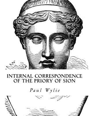 Internal Correspondence of the Priory of Sion