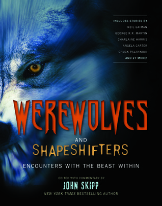 Werewolves and Shape Shifters: Encounters with the Beasts Within