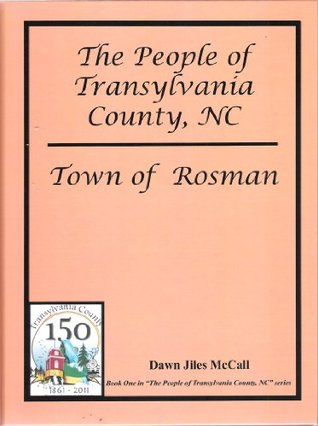 The People of Transylvania County, NC - Town of Rosman