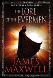 The Lore of the Evermen (Evermen Saga, #4) Book