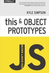 You Don't Know JS: this & Object Prototypes Book