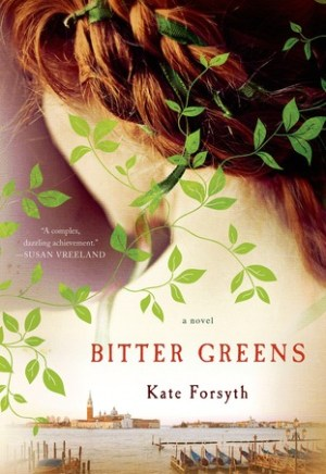#Printcess review of Bitter Greens by Kate Forsyth