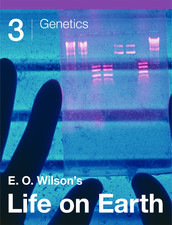 E.O. Wilson's Life on Earth Unit 3: Genetics