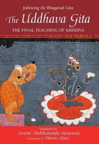 The Uddhava Gita: The Final Teaching of Krishna