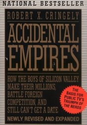 Accidental Empires Book by Robert X. Cringely
