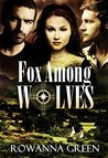 Fox Among Wolves: A Romantic Suspense Military Thriller