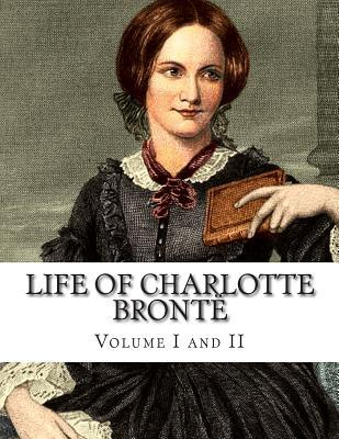 Life of Charlotte Bront� Volume I and II