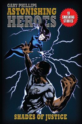 Astonishing Heroes: Shades of Justice