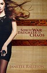 Son of War, Daughter of Chaos