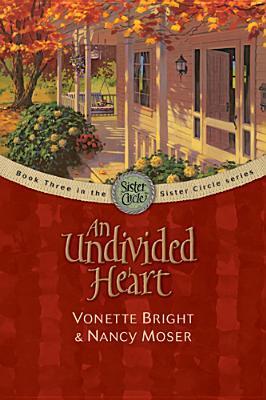 Undivided Heart (Sister Circle, #3)
