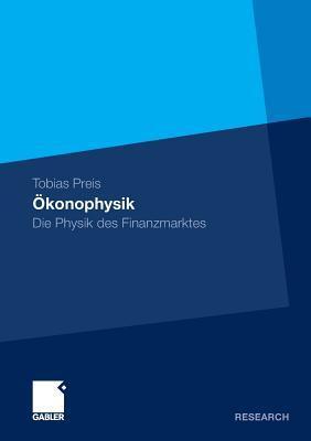 Okonophysik: Die Physik Des Finanzmarktes